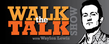 Walk the Talk Show