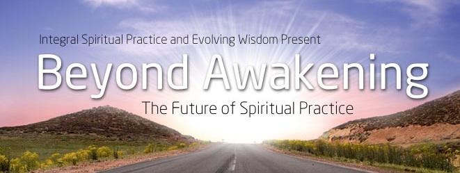 Beyond Awakening