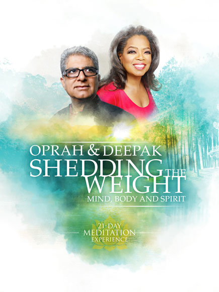 Deepak Chopra and Oprah Winfrey