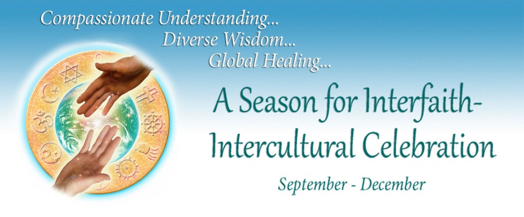 A Season for Interfaith and Intercultural Understanding