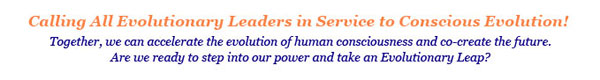 Calling All Evolutionary Leaders